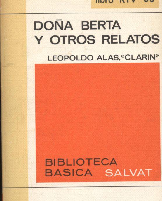 Doña Berta y otros relatos - Leopoldo Alas Clarín