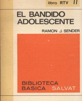 El bandido adolescente - Ramon J. Sender