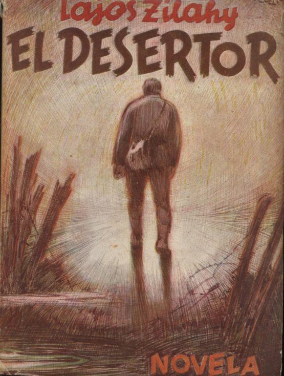 El desertor - Lajos Zilahy