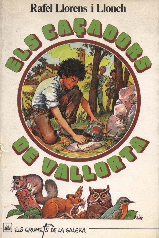 Els caçadors de Vallorta - Rafel Llorens i Llonch