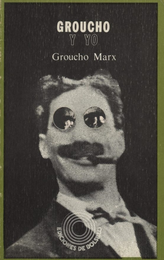 Groucho y yo - Groucho Marx