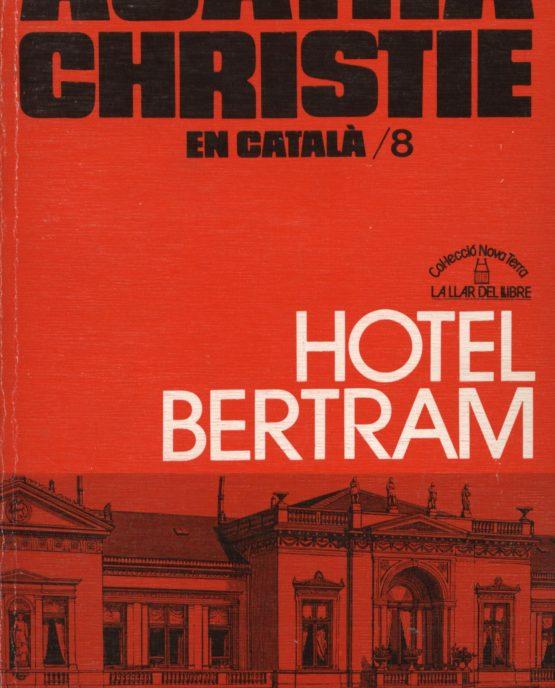 Venda online de llibres d'ocasió com Hotel Bertram - Agatha Christie a bratac.cat