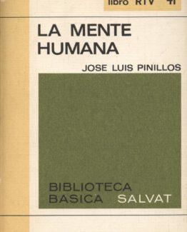 La mente humana - José Luís Pinillos