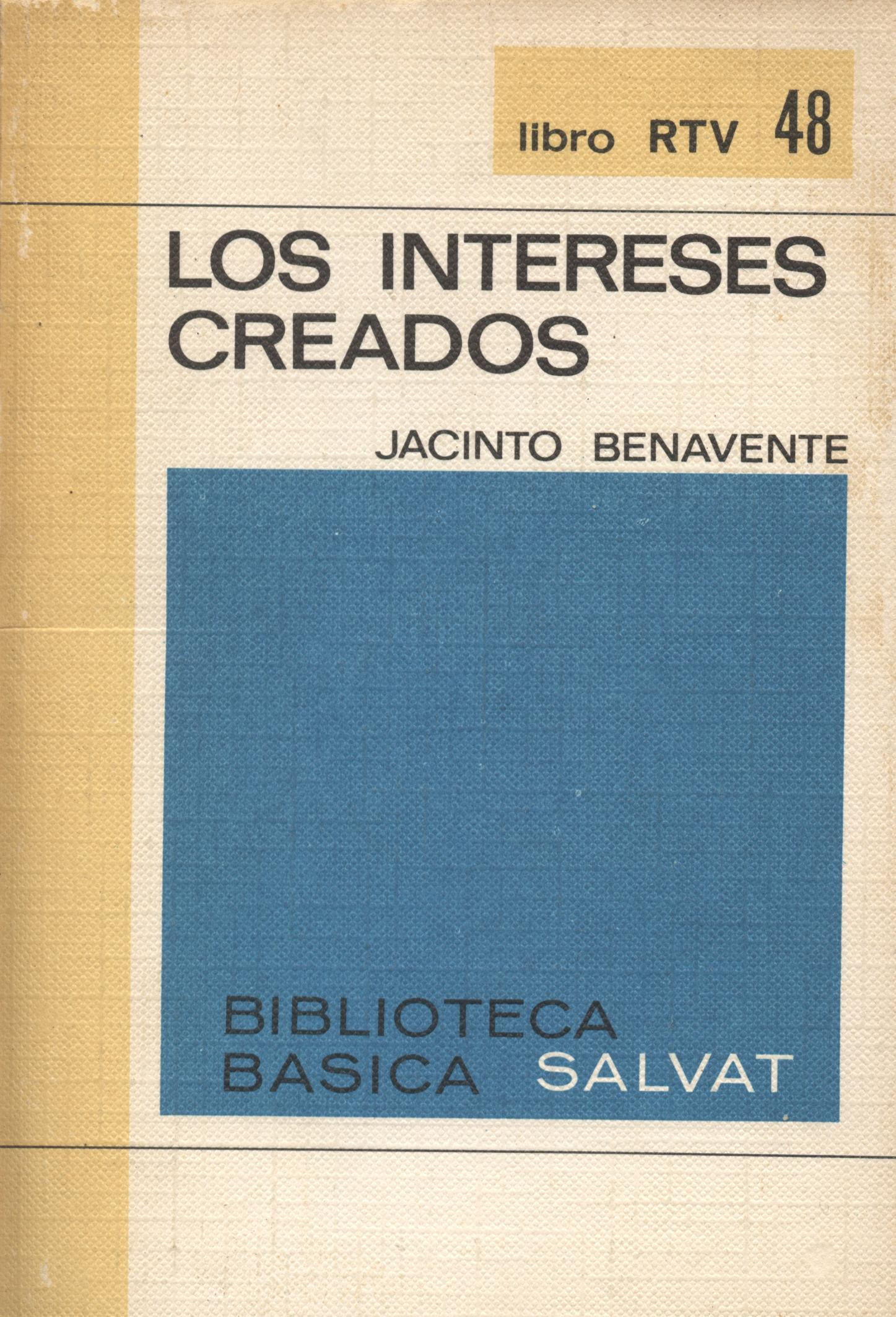 Los intereses creados - Jacinto Benavente