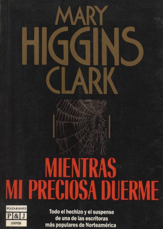 Mientras mi preciosa duerme - Mary Higgins Clark