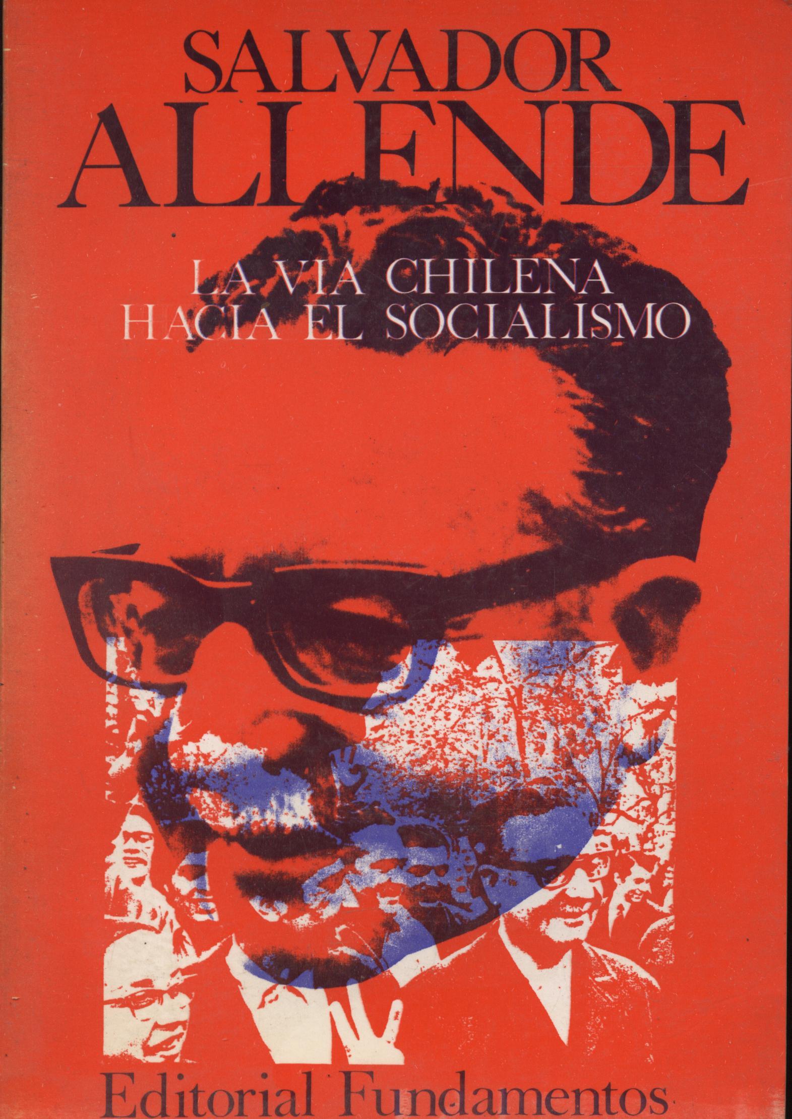 La vía chilena hacia el socialismo - Salvador Allende