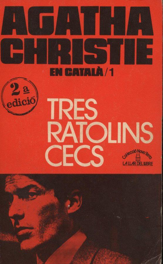 Tres ratolins cecs - Agahta Christie