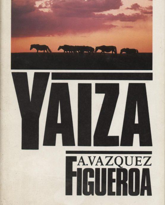 Yaiza - Alberto Vazquez Figueroa