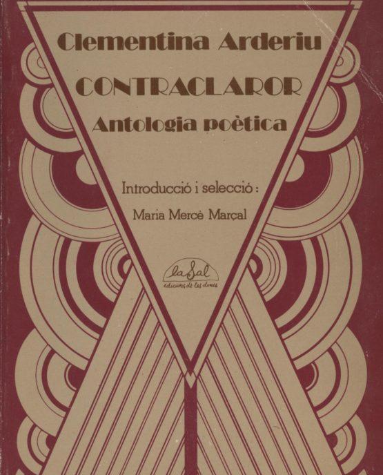Contraclaror, antologia poètica - Clementina Arderiu