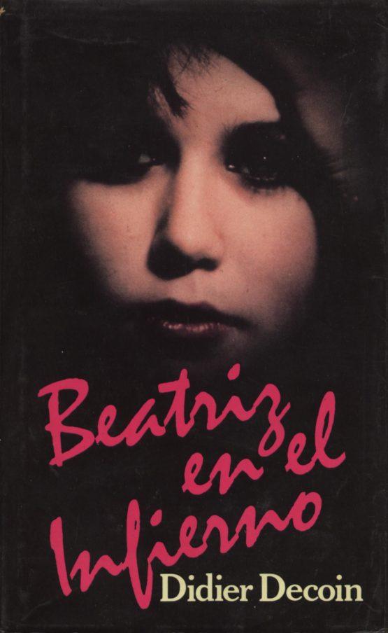 Beatriz en el infierno - Didier Decoin