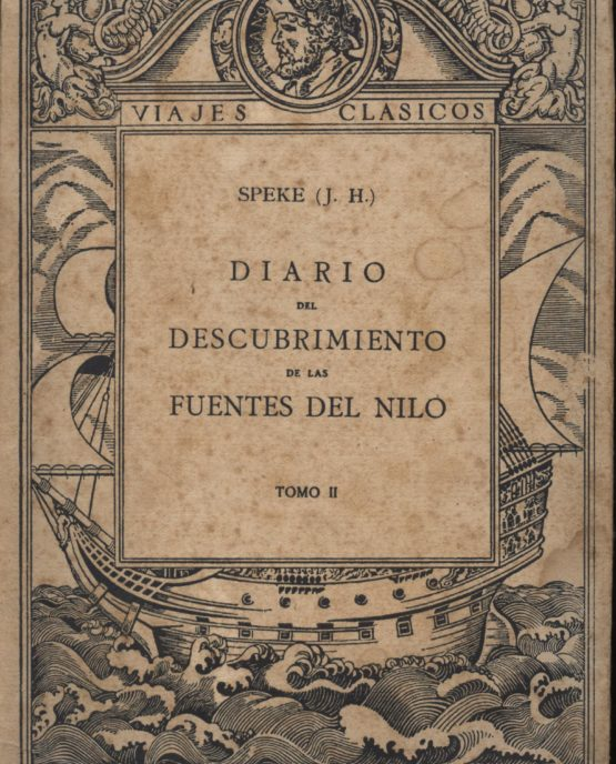 Diario del descubrimiento de las fuentes del nilo Tomo 1 - Speke