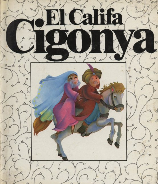 El califa cigonya - Francesc Boada