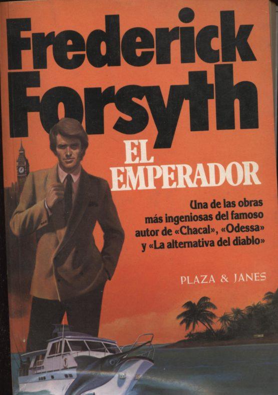 El emperador - Frederic Forsyth