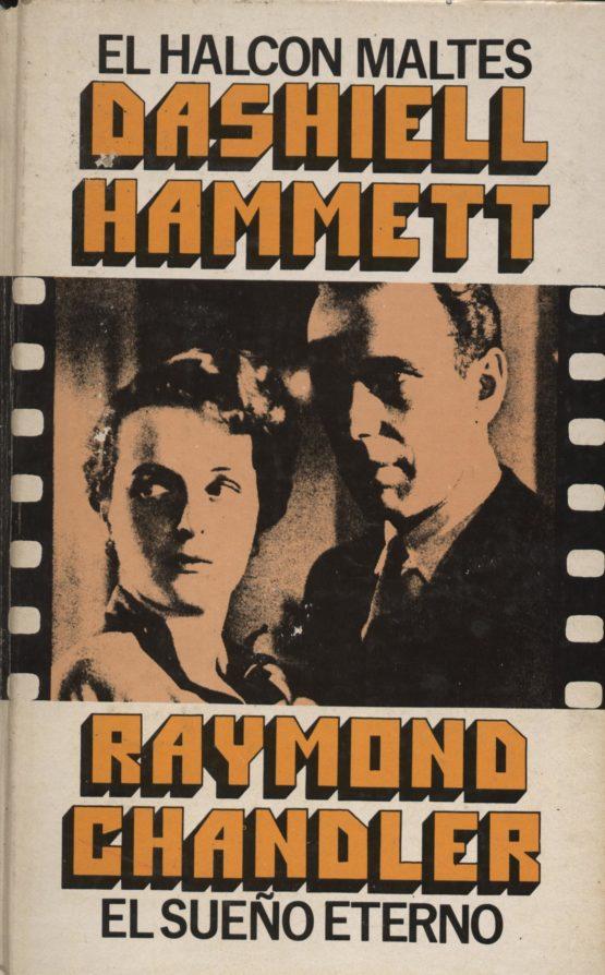 El halcón maltés + El sueño eterno - Dashiel Hammet + Raymond Chandler a bratac.cat