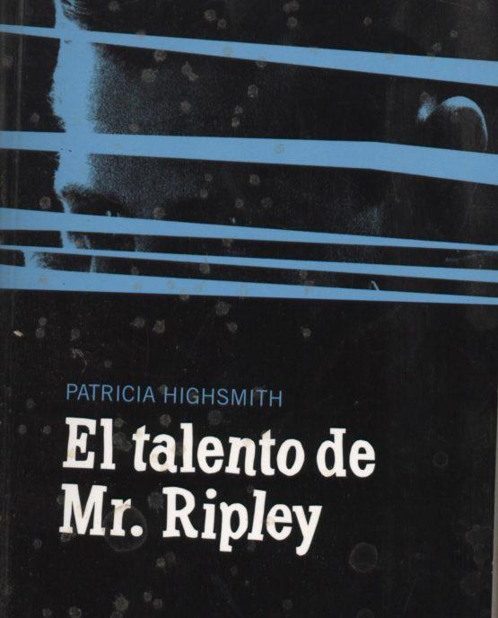 El talento de Mr. Ripley - Patricia Hightsmith