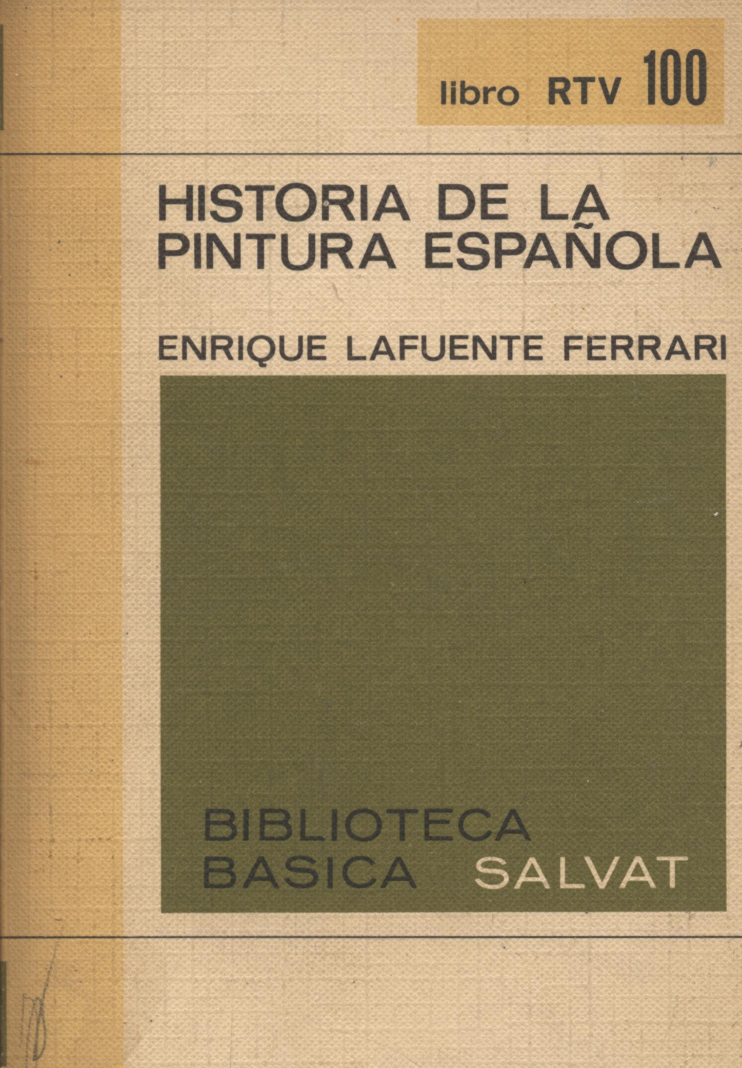 Historia de la pintura española - Enrique Lafuente