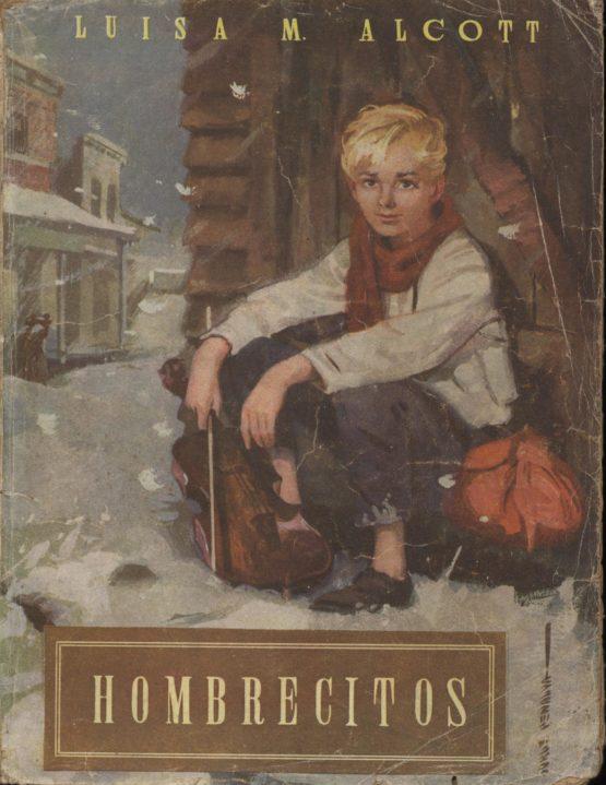 Hombrecitos - Luisa M. Alcott