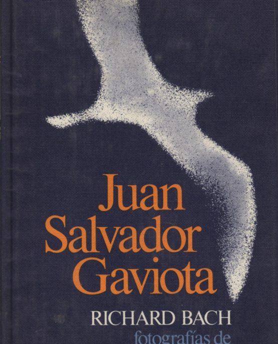 Juan Salvador Gaviota - Richard Bach