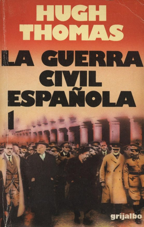 La guerra civil española 1 - Hugh Thomas a bratac.cat