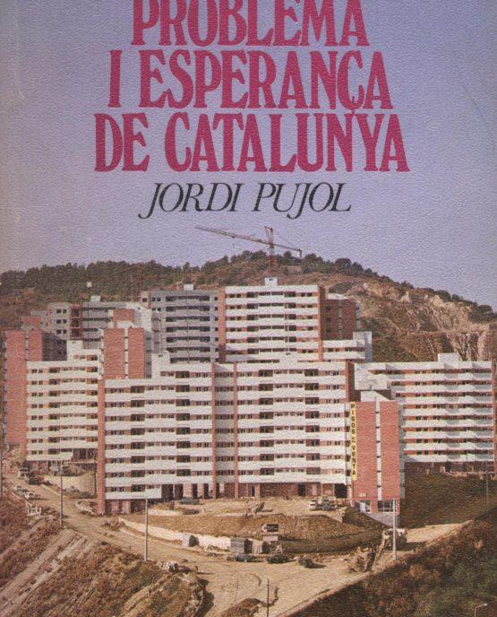 La immigració. Problema i esperança de Catalunya - Jordi Pujol i Soley