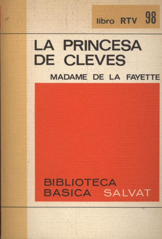La princesa de Cleves - Madamme de la Fayette