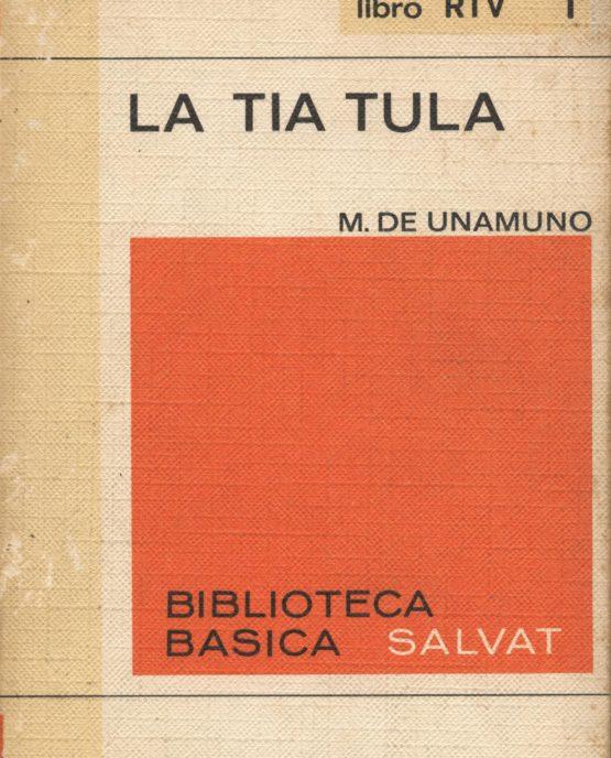La tia tula - Miguel de Unamuno