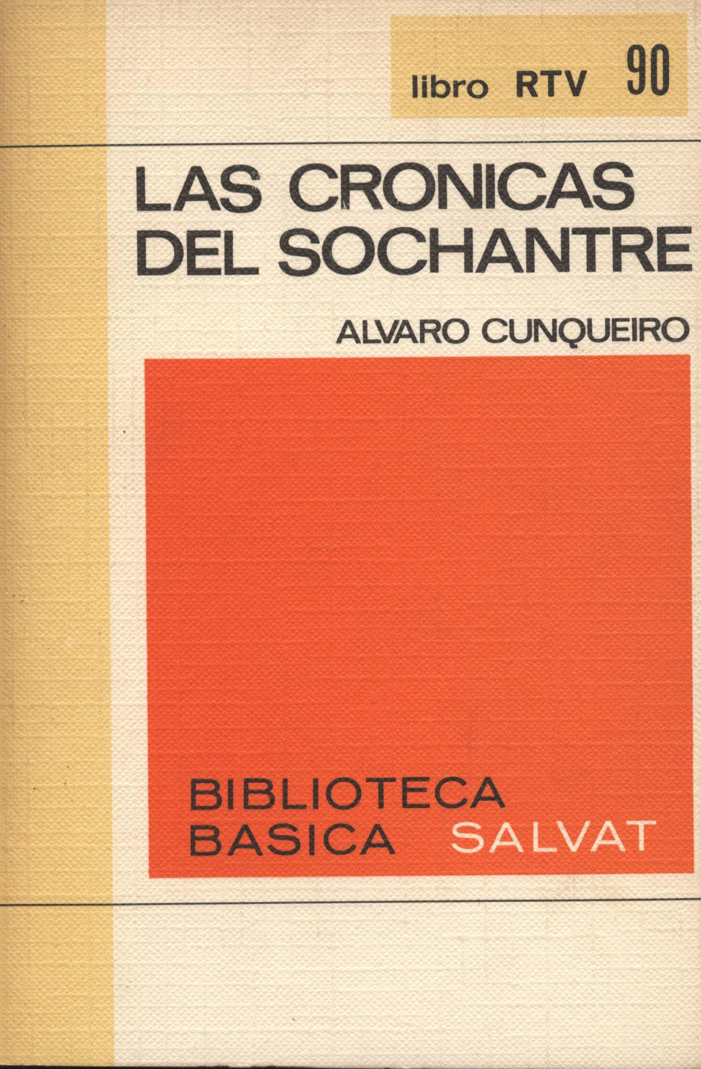 Las crónicas del sochantre - Alvaro Cunqueiro