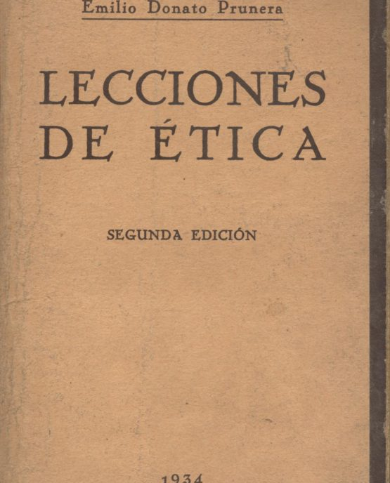 Lecciones de ética - Emilio Donati Prunera
