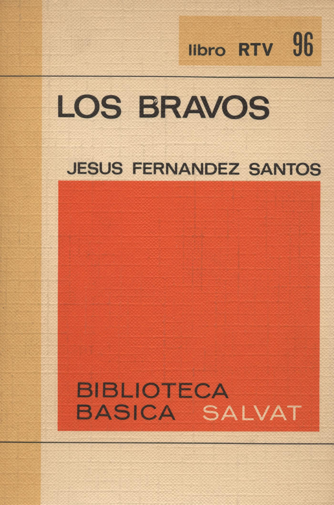 Los bravos - Jesús Fernandez Santos
