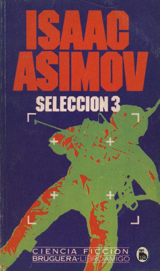 Selección 3 - Isaac Asimov