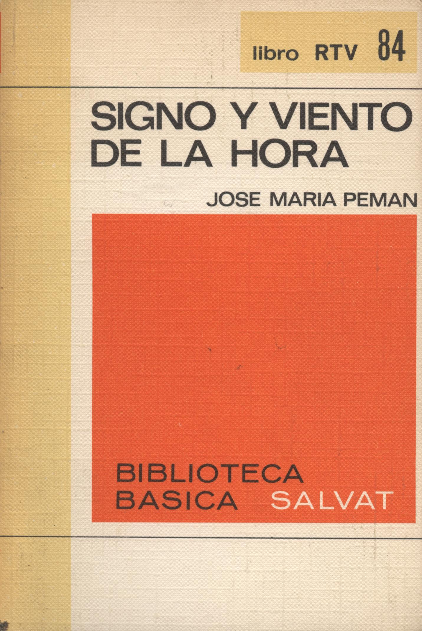 Signo y viento de la hora - José María Pemán