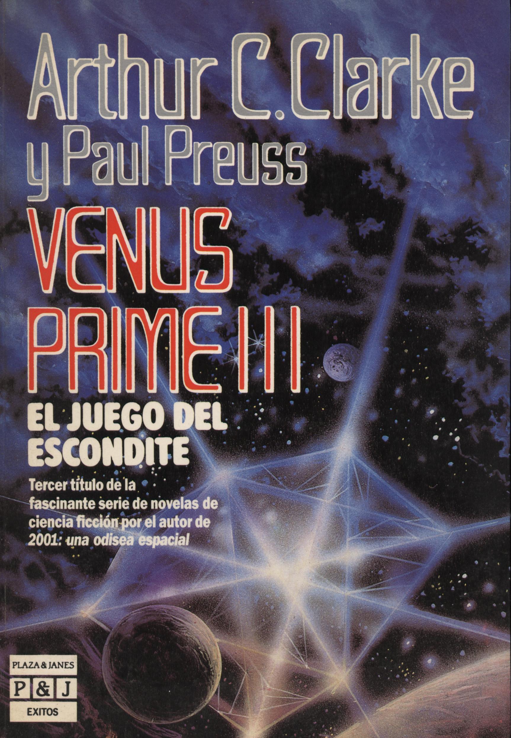 Venus prime III - Arthur C. Clarke + Paul Preuss