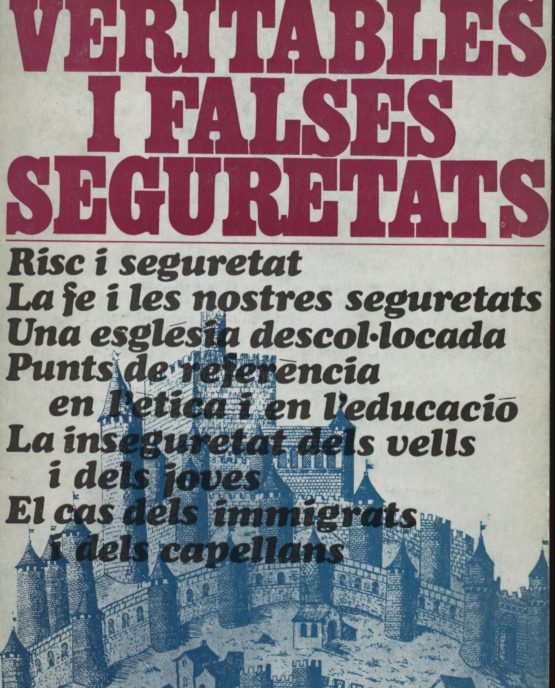 Veritables i falses seguretats
