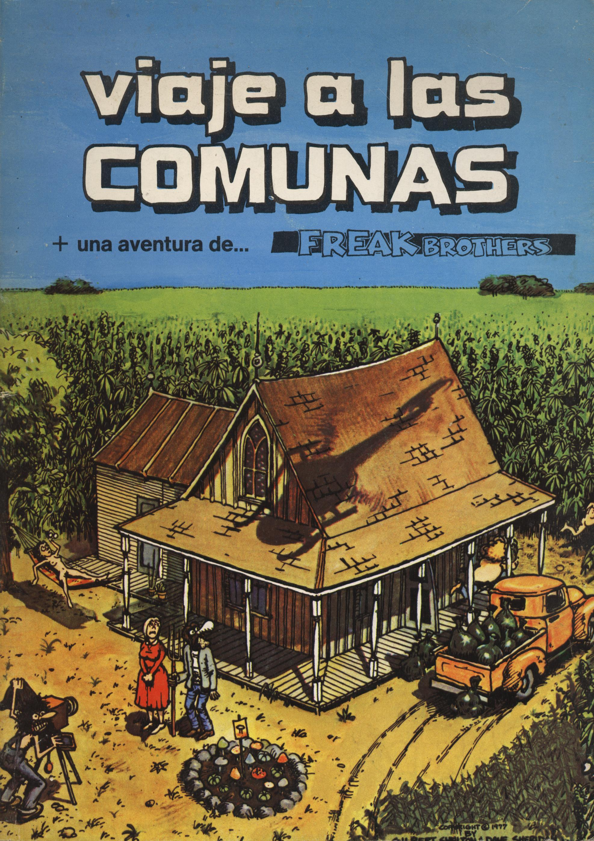 Viaje a las comunas - Gilbert Shelton