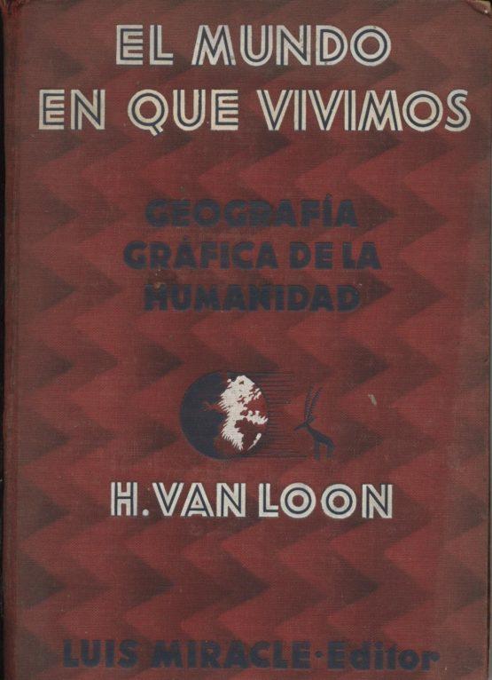 El mundo en el que vivimos - H. Van Loon