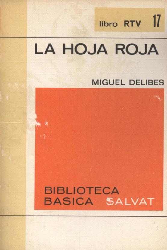 La hoja roja - MIguel Delibes a bratac.cat