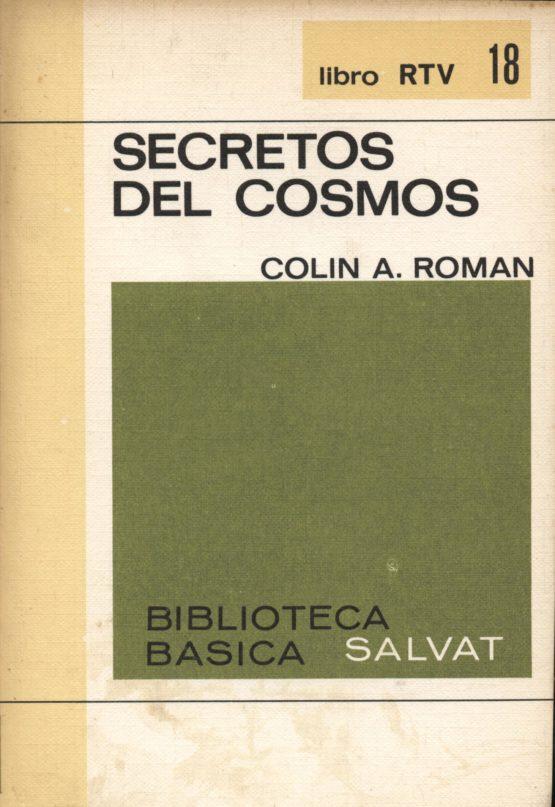 Secretos del cosmos - Colin A. Roman