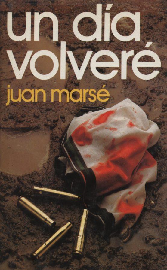 Un día volveré - Juan Marsé a bratac.cat