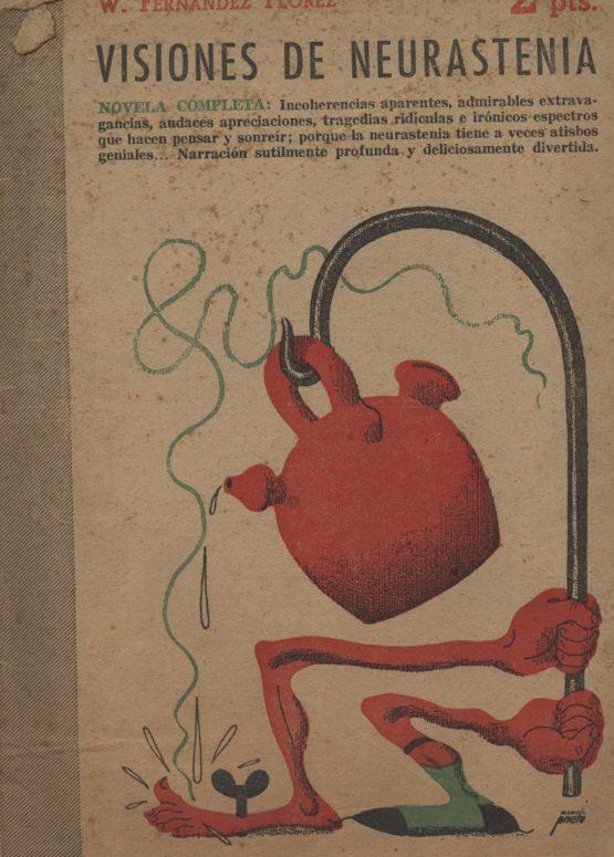 Visiones de neurastenia - W. Fernandez Florez