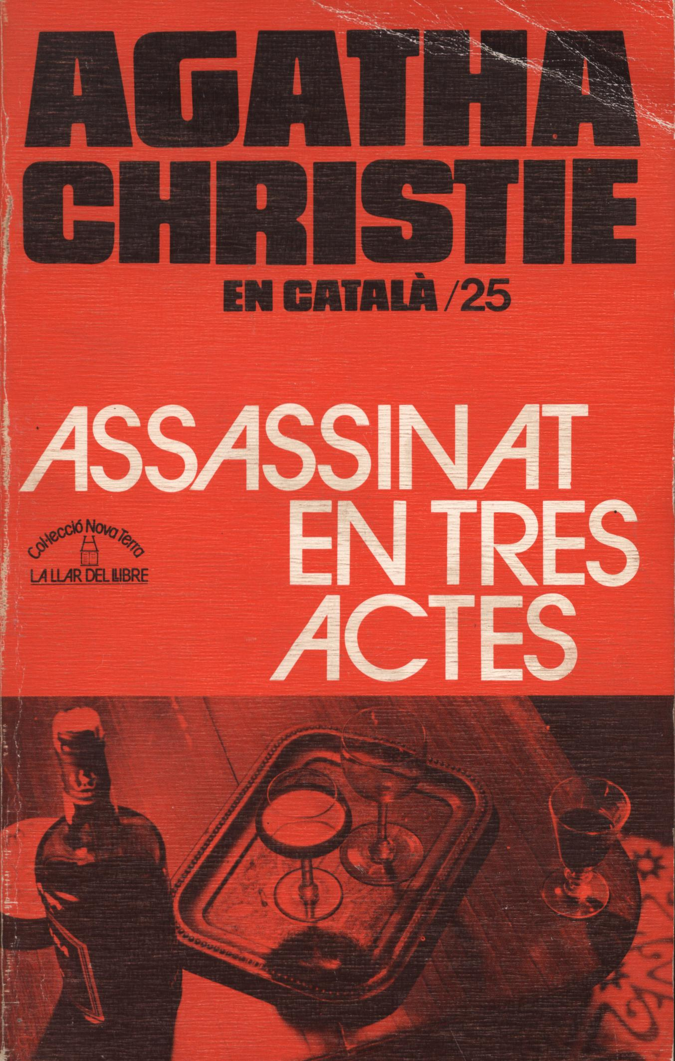 Assassinat en tres actes - Agatha Christie