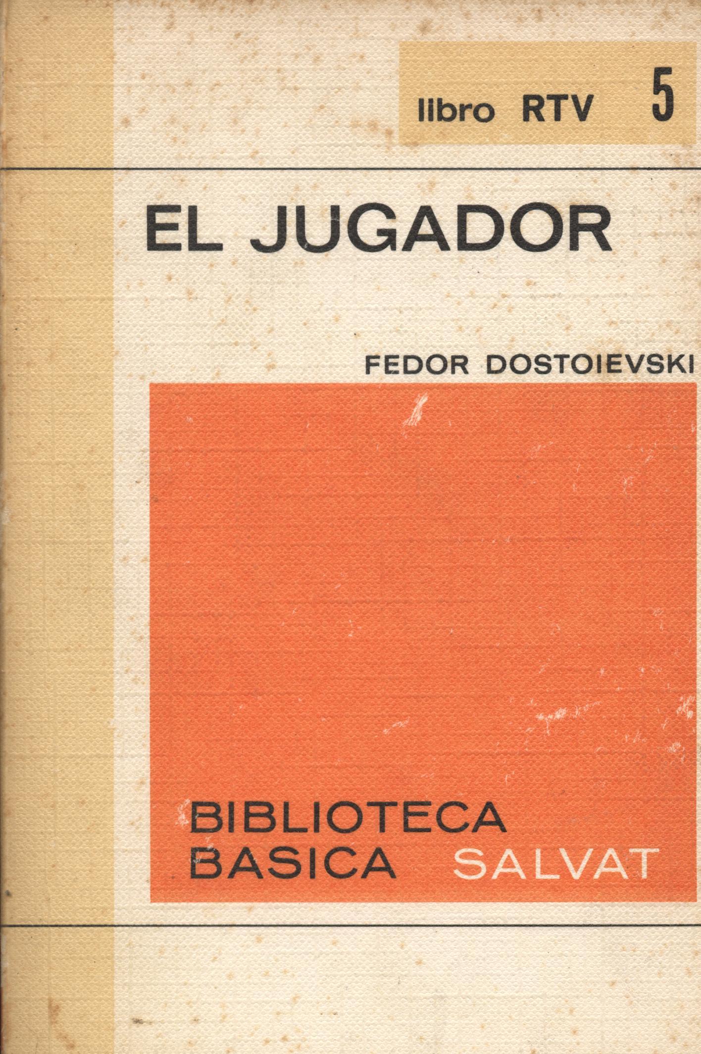 El jugador - Dostoievski