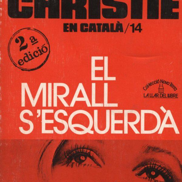 El mirall s'esquerdà - Agatha Christie