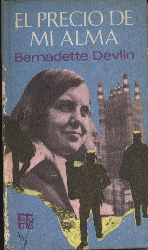 El precio de mi alma - Bernadette Devlin en bratac.cat