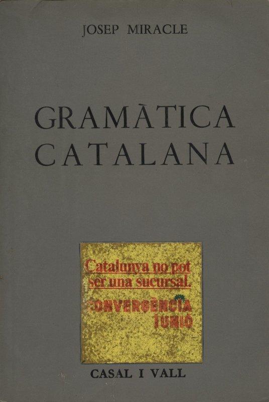 Gramàtica catalana - Josep Miracle en bratac.cat