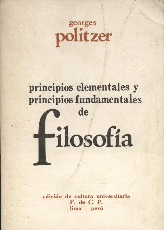 Principios elementales y principios fundamentales de filosofía - Georges Politzer