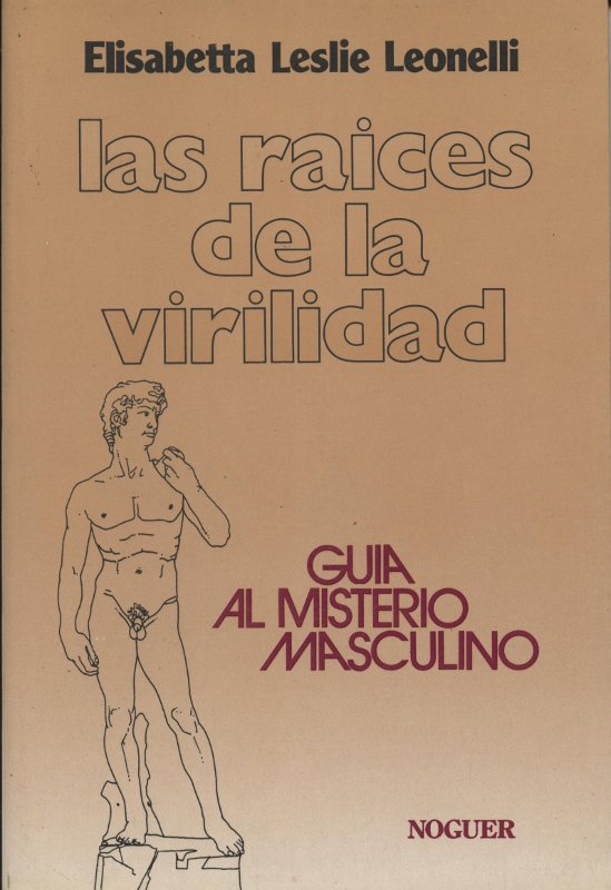 Las raices de la virilidad - Elisabetta Leslie Leonelli a brata.cat