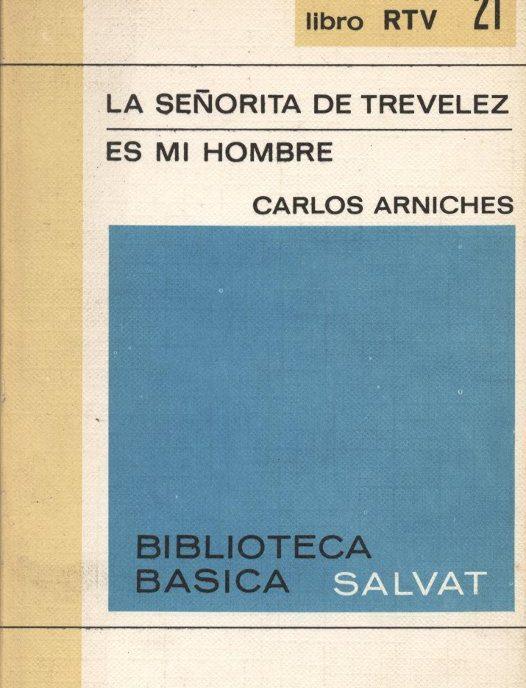 La señorita de Trevelez   Es mi hombre - Carlos Arniches a bratac.cat