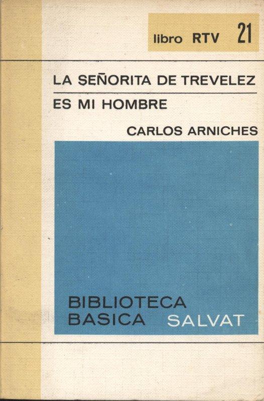 La señorita de Trevelez | Es mi hombre - Carlos Arniches a bratac.cat