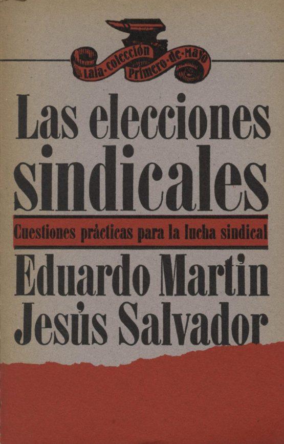 Venta online de libros de ocasión como Las elecciones sindicales - Eduardo Martin i Jesús Salvador en bratac.cat
