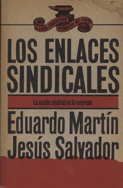 Venta online de libros de ocasión como Los enlaces sindicales - Eduardo Martín y Jesús Salvador en bratac.cat